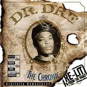 Dr. Dre - The Chronic Re-Lit & From The Vault Album