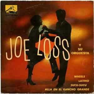 Joe Loss Y Su Orquesta - Wheels / Latino / Sucu-Sucu / Alla En El Rancho Grande Album
