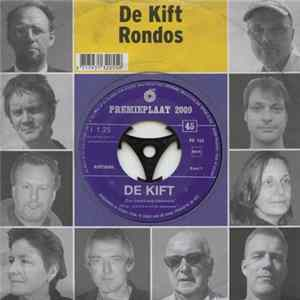 De Kift / Rondos - Een Zwart-Wit Statement / Black-White Album