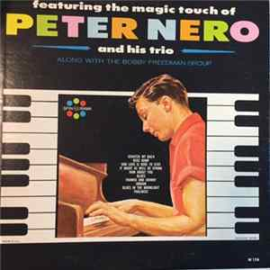 Peter Nero And His Trio, The Bobby Freedman Group - The Magic Touch Of Peter Nero Album