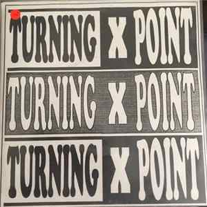 Turning Point - Turning Point Demos Album