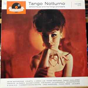 Alfred Hause And His Tango Orchestra - Tango Notturno Album
