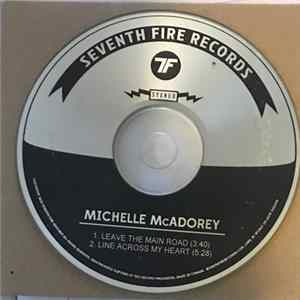 Michelle McAdorey - Leave The Main Road Album