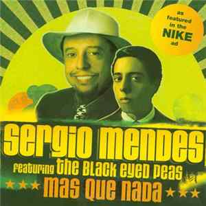 Sergio Mendes Featuring The Black Eyed Peas - Mas Que Nada Album