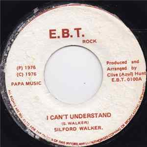 Silford Walker - I Can't Understand Album