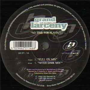 Grand Larceny - No Time For Playin' Album