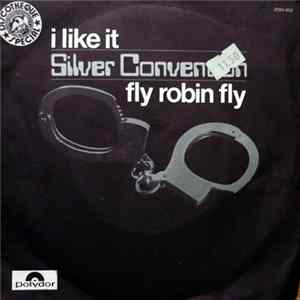 Silver Convention - I Like It / Fly Robin Fly Album