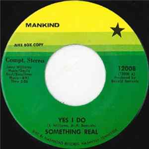 Something Real - Yes I Do / Ain't That Cold Album