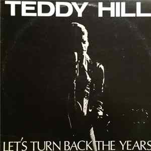 Teddy Hill - Let's Turn Back The Years Album