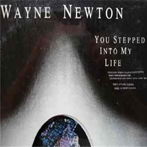 Wayne Newton - You Stepped Into My Life Album