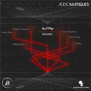 Audiomatiques - Next Stop Remixes Album