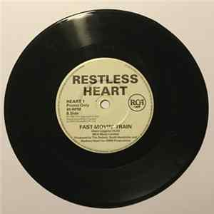 Restless Heart - A Tender Lie/Fast Movin' Train Album