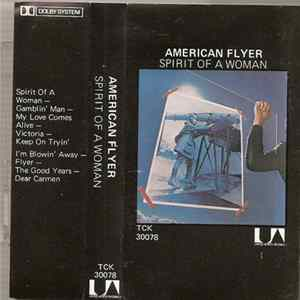 American Flyer - Spirit Of A Woman Album