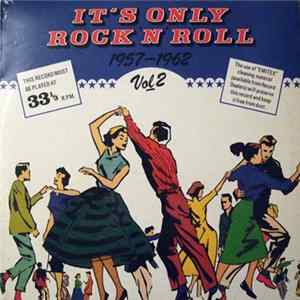 Various - It's Only Rock 'N' Roll 1957-1962 Vol 2 Album