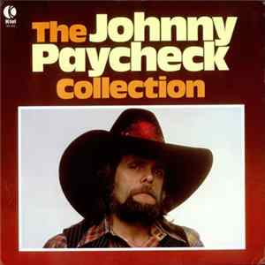 Johnny Paycheck - The Collection Album