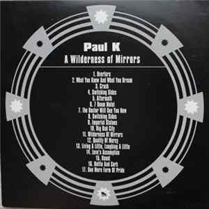 Paul K - A Wilderness Of Mirrors Album