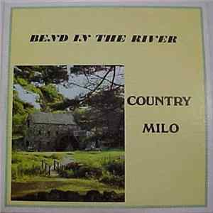 Country Milo - Bend In The River Album