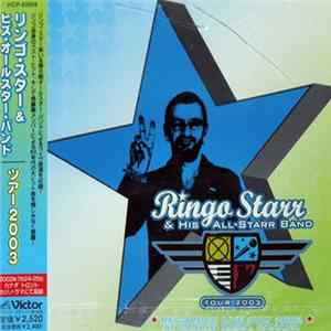 Ringo Starr And His All-Starr Band - Ringo Starr And His All-Starr Band Tour 2003 Album