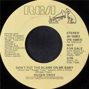 Roger Troy - Don't Put The Blame On Me Baby Album