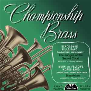 The Black Dyke Mills Band, Munn And Felton's Works Band - Championship Brass Album