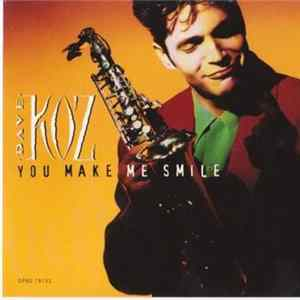Dave Koz - You Make Me Smile Album