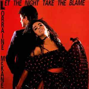 Lorraine McKane - Let The Night Take The Blame Album
